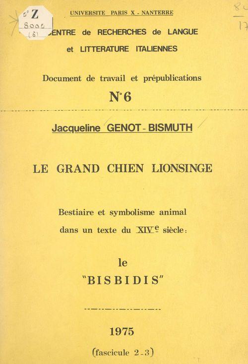 Vente EBooks : Le grand chien Lionsinge  - Jacqueline Genot-Bismuth