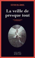 Vente EBooks : La Veille de presque tout  - Victor del Árbol