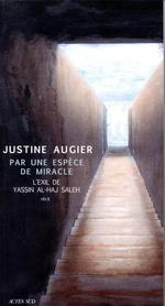 Par une espèce de miracle ; l'exil de Yassin al-Haj Saleh