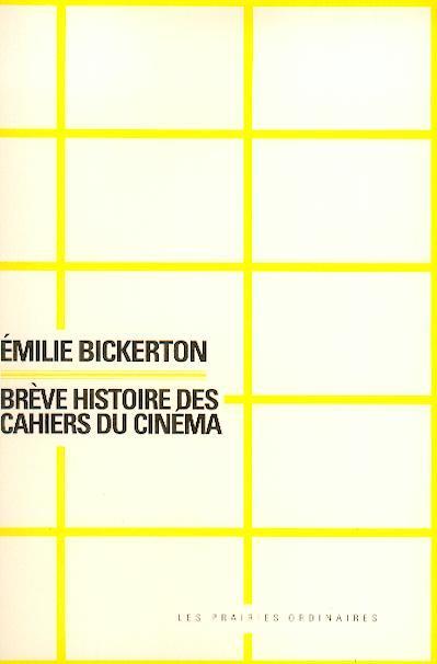Breve histoire des cahiers du cinema