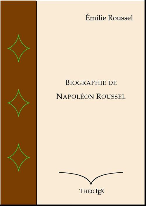 Biographie de Napoléon Roussel