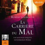 Vente AudioBook : La Carrière du mal  - Robert Galbraith