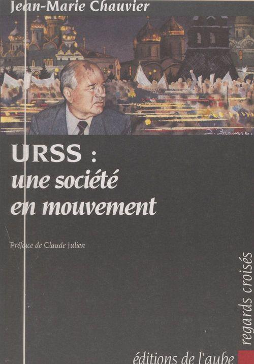 URSS : Une société en mouvement