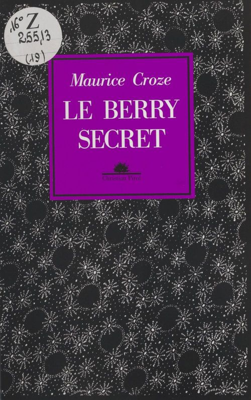 Le Berry secret