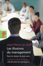 Vente Livre Numérique : Les illusions du management  - Jean-Pierre LE GOFF
