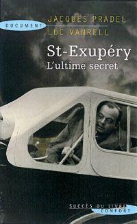 St-Exupéry ; l'ultime secret