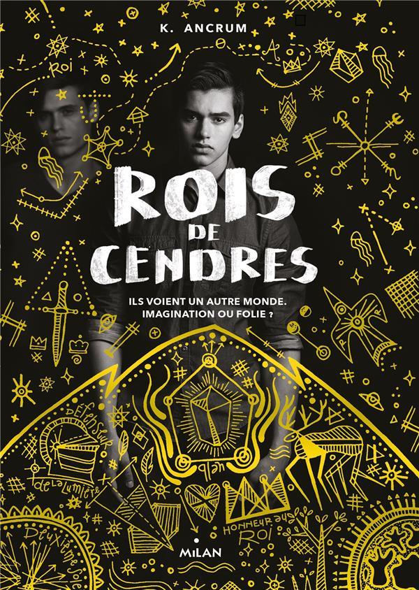 ROIS DE CENDRES ANCRUM K.