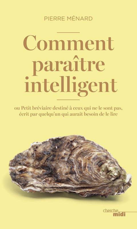 Vente EBooks : Comment paraître intelligent  - Pierre MENARD