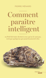 Vente EBooks : Comment paraître intelligent  - Pierre MENARD