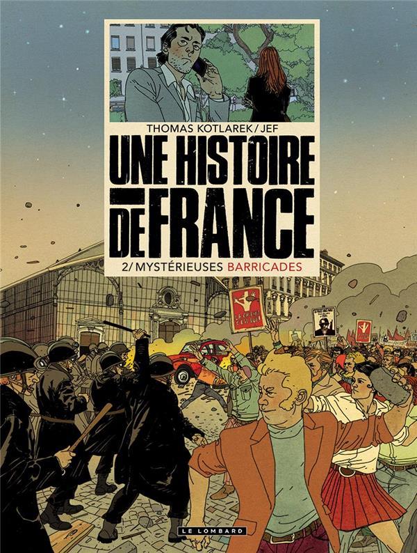 Une histoire de France T.2 ; mystérieuses barricades