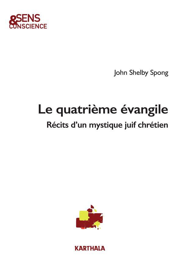 LE QUATRIEME EVANGILE  -  RECITS D'UN MYSTIQUE JUIF
