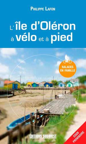 l'île d'Oléron à vélo et à pied