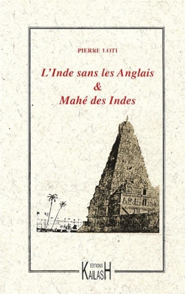 L'Inde sans les anglais ; Mahé des Indes