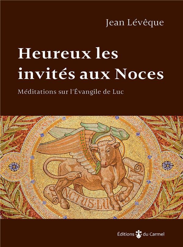 HEUREUX LES INVITES AUX NOCES
