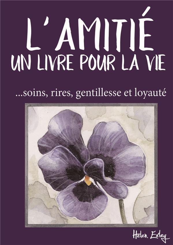 L'AMITIE  -  UN LIVRE POUR LA VIE