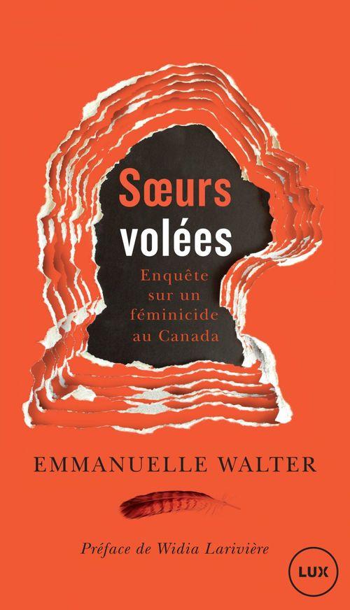 Soeurs volées ; enquête sur un féminicide au Canada