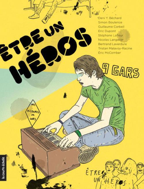 être un héros ; histoires de gars