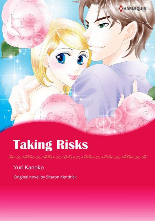Vente Livre Numérique : Harlequin Comics: Taking Risks  - Yuri Kanoko  - Sharon Kendrick