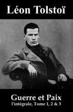 Vente Livre Numérique : Guerre et Paix (l'intégrale, Tome 1, 2 & 3)  - Léon Tolstoï