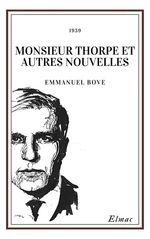 Vente Livre Numérique : Monsieur Thorpe et autres nouvelles  - Emmanuel Bove