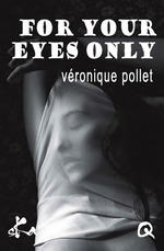 For your eyes only  - Culissime - Veronique Pollet