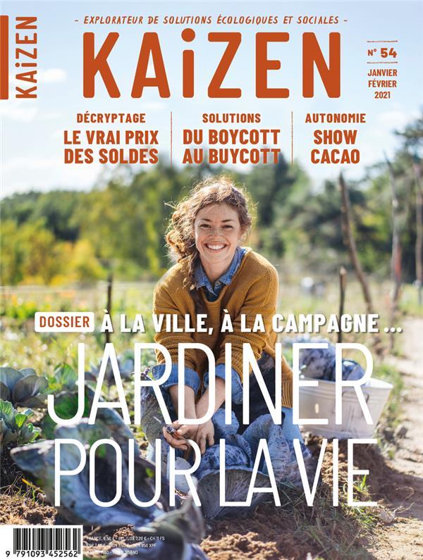 Kaizen n.54 ; jardiner pour la vie