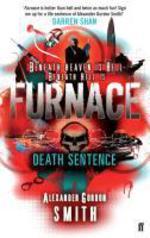 Escape from Furnace 3: Death Sentence  - Alexander GORDON SMITH