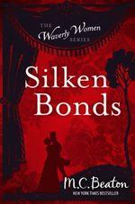 Vente Livre Numérique : Silken Bonds  - Beaton M C