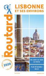 Guide du Routard ; Lisbonne et ses environs