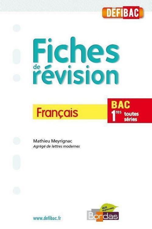 DEFIBAC ; FICHES DE REVISION ; francais 1ères, toutes séries