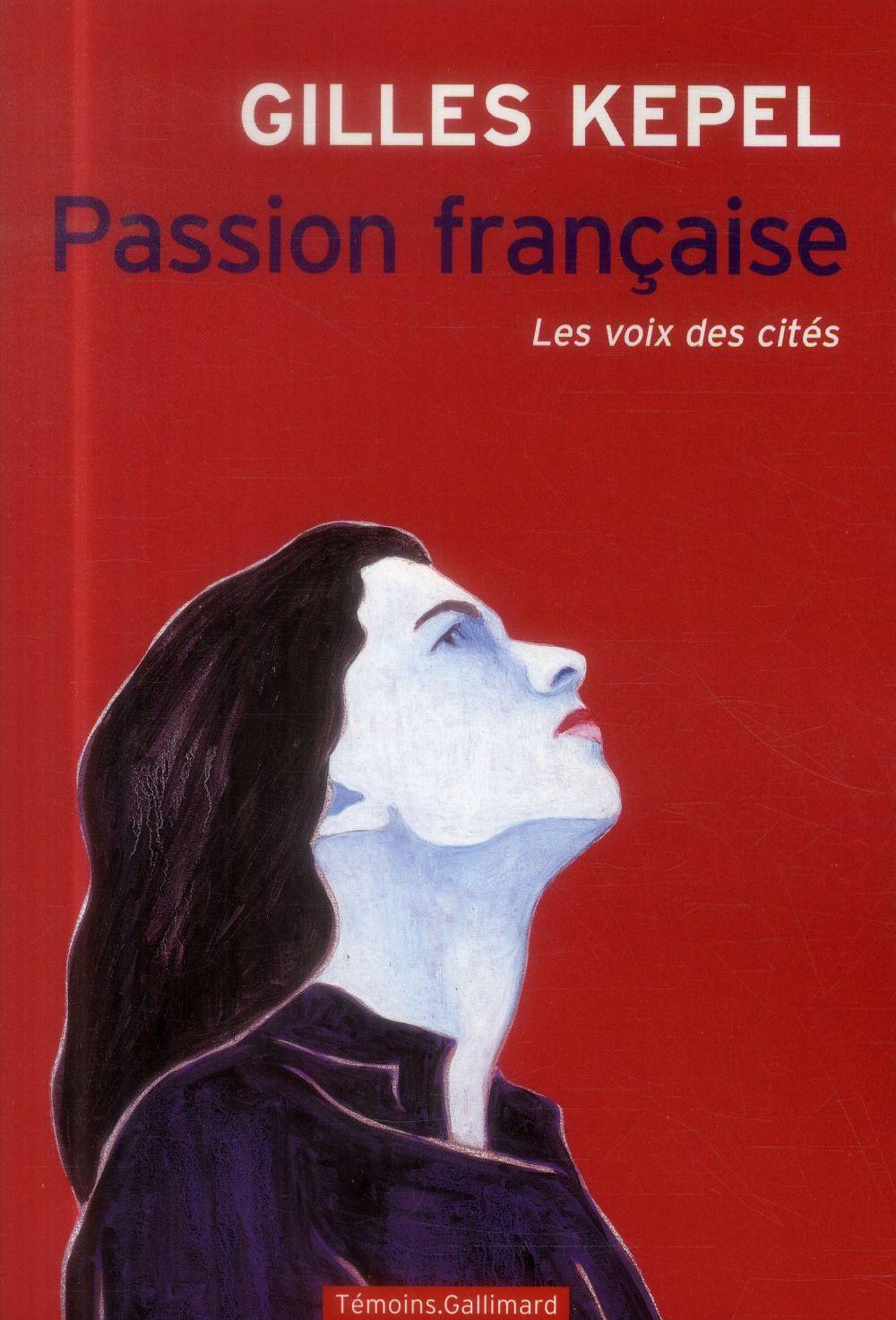 Passion française ; les voix des cités
