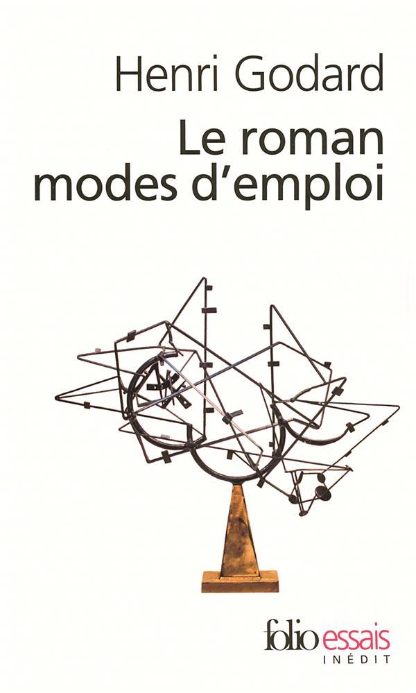 Le roman, modes d'emploi