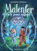 Vente Livre Numérique : Malenfer - Terres de magie (Tome 2) - La source magique  - Cassandra O'Donnell