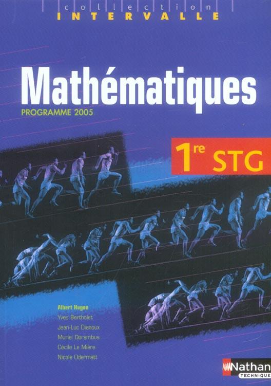 Mathématiques ; 1ère STG ; livre de l'élève (édition 2005)