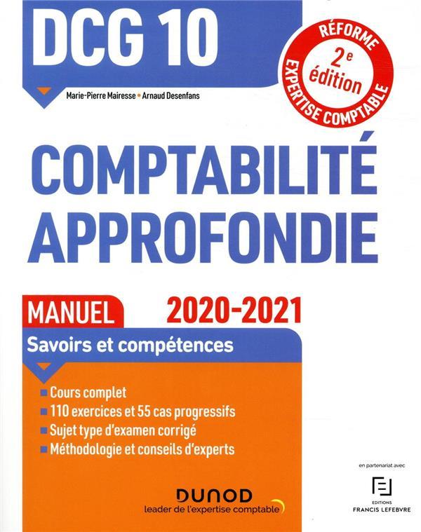 DCG 10  -  COMPTABILITE APPROFONDIE  -  MANUEL (EDITION 20202021) MAIRESSE/DESENFANS
