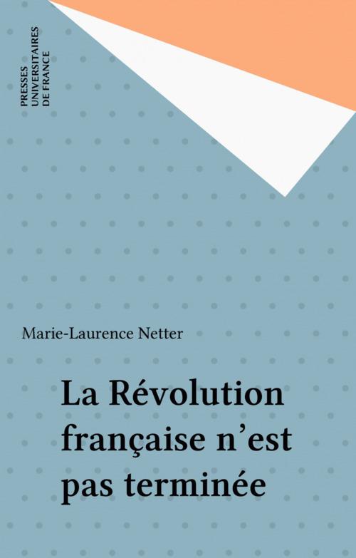La Révolution française n'est pas terminée