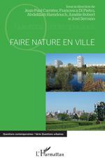Vente Livre Numérique : Faire nature en ville  - Abdelillah Hamdouch - Jean-Paul Carrière - Francesca Di Pietro - Amelie Robert