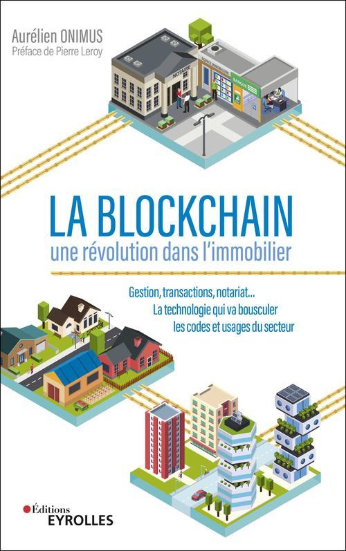 La Blockchain : une révolution dans l'immobilier