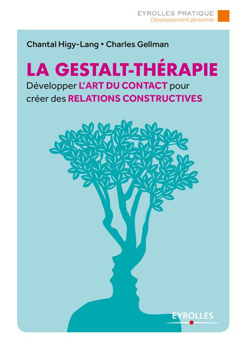 La Gestalt-Thérapie  - Charles Gellman  - Chantal Higy-Lang