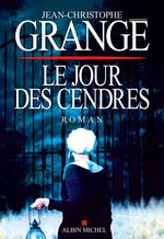 Vente Livre Numérique : Le Jour des cendres  - Jean-Christophe Grangé