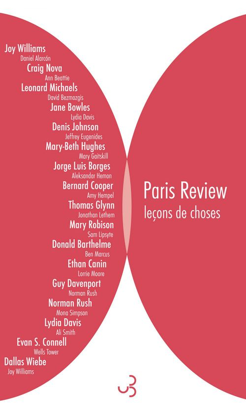 Paris Review ; leçons de choses