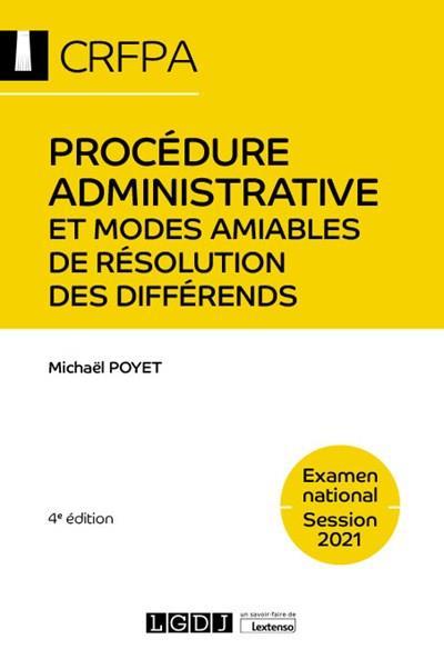 Procédure administrative et modes amiables de résolution des différends ; examen national session 2021