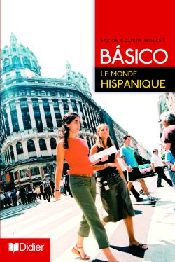 Basico 2 ; Le Monde Hispanique (Edition 2006)