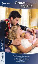 Vente EBooks : Prince et papa  - Raye Morgan - Laura Wright - Valérie Parv