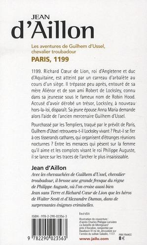Les aventures de Guilhem d'Ussel, chevalier troubadour T.2 ; Paris, 1199