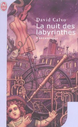 Nuit des labyrinthes (la)