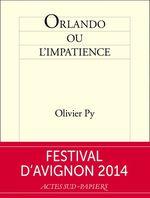 Vente Livre Numérique : Orlando ou l'impatience  - Olivier Py