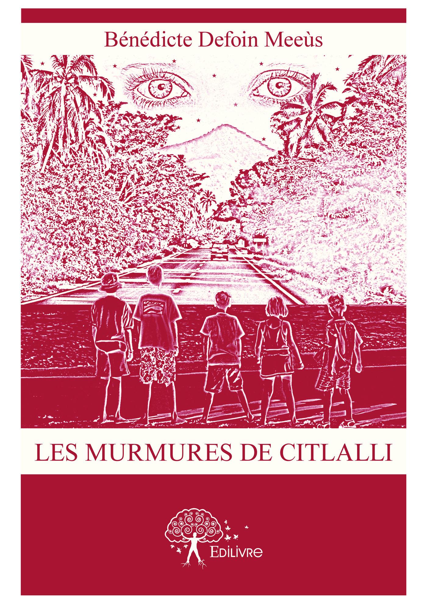 Les murmures de Citlalli  - Bénédicte Defoin Meeùs
