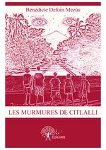 Les murmures de Citlalli