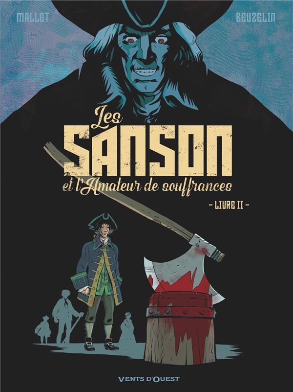 Les Sanson et l'amateur de souffrance T.2